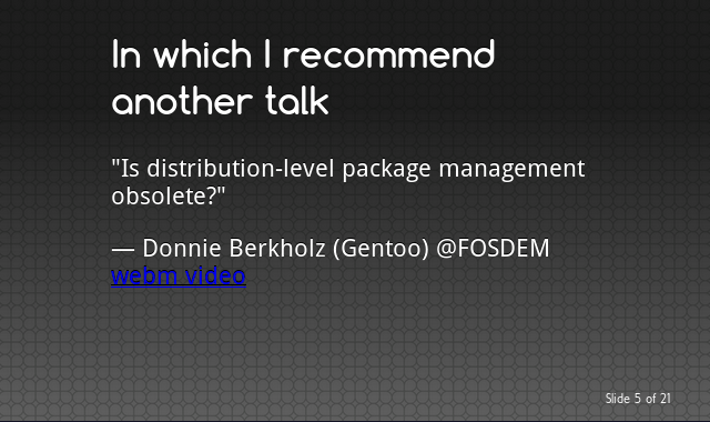 Is distribution-level package management obsolete?