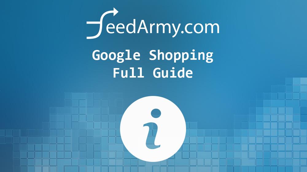 Google Shopping Full Guide