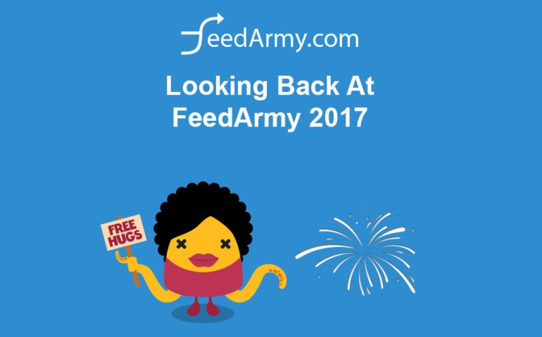 Looking Back At FeedArmy 2017