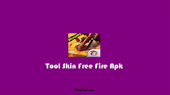 Download Tool Skin Apk Pro FF Anti Banned Versi Terbaru 2021
