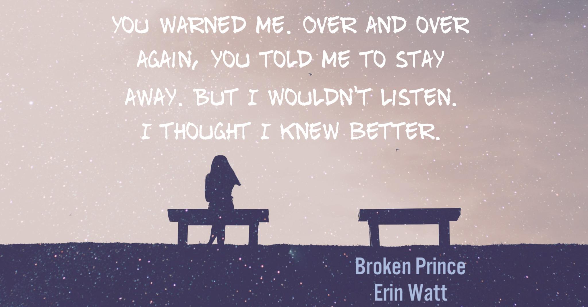 Resultado de imagen para broken prince erin watt quotes