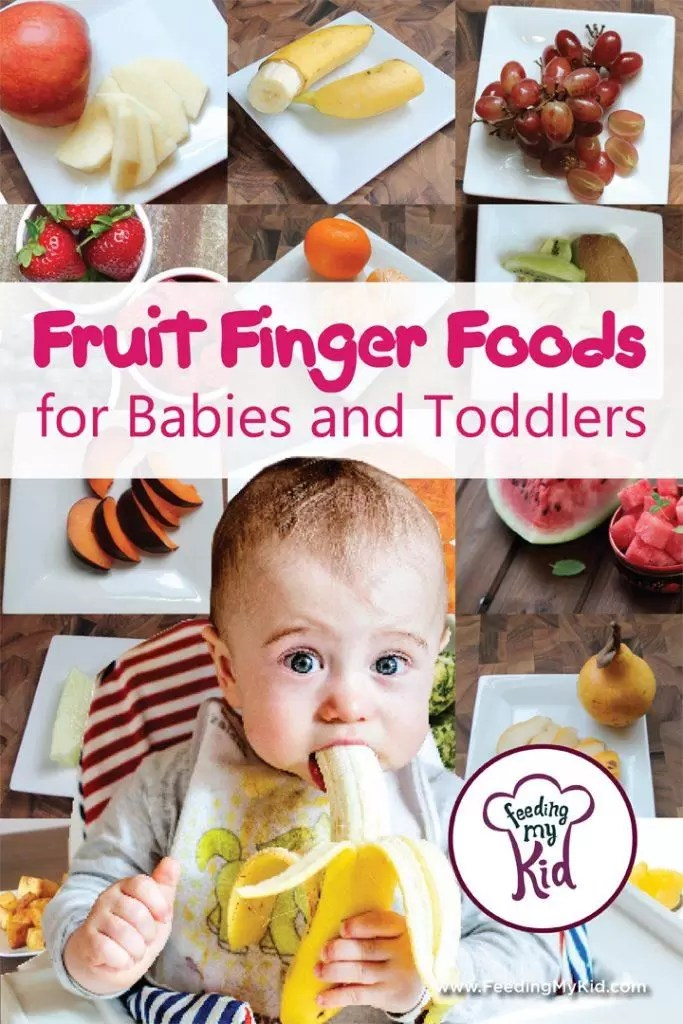 Fruit Finger Foods For Babies And Toddlers