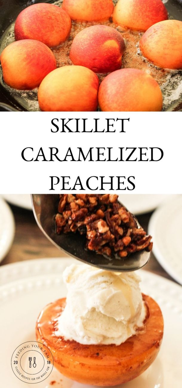peaches in a pan on top and spooning toasted pecans over a peach on the bottom