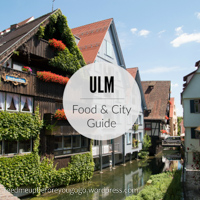 Ulm Food & City Guide Feed me up before you go-go