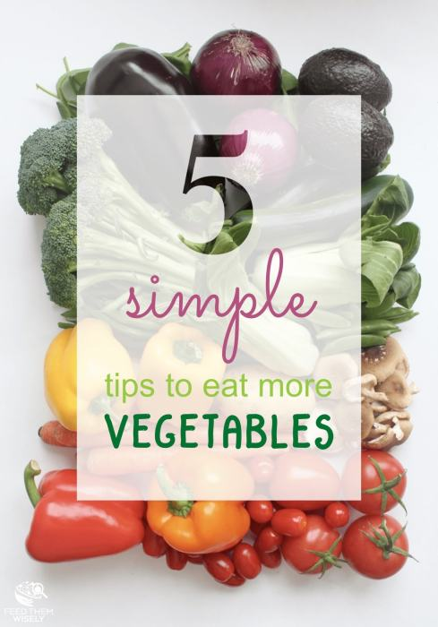 simple research based tips to eat more vegetables pin