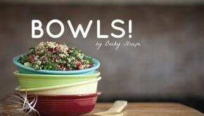 BOWLS! Healthy Recipes for Comfort Foods