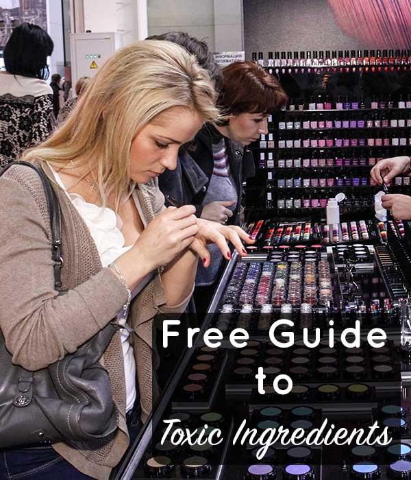 Free Printable Toxic Ingredients Guide