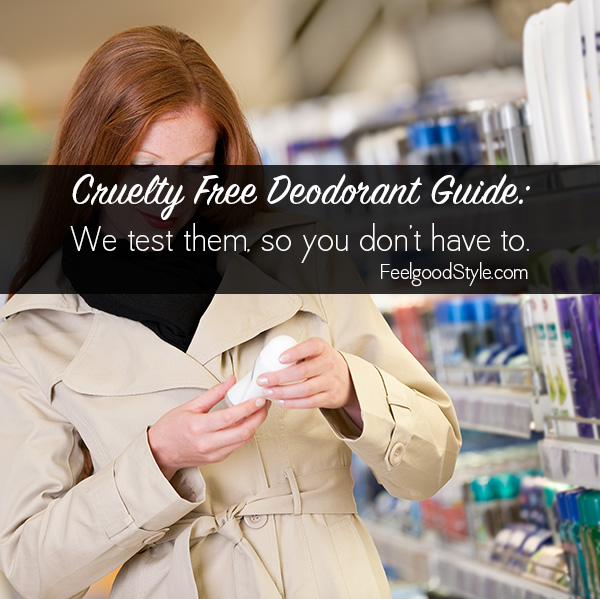 Cruelty Free Deodorant Guide: I tried them so you don't have to.