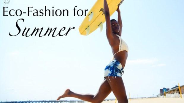 Eco-friendly fashion for summer