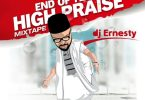 2019 End Of Year Gospel Mixtape - High Praise Mixtape