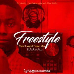 DJ BlueSkyz - Freestyle Gospel Mixtape