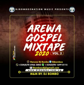 Dj Bombo - Arewa/Hausa Worship Gospel Mixtape Vol.2
