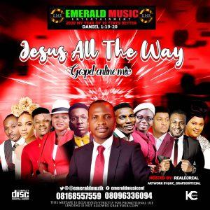 DJ Real - Jesus All The Way Gospel Online Mixtape