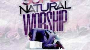 Download Latest Supernatural Worship Mixtape Volume III 2020
