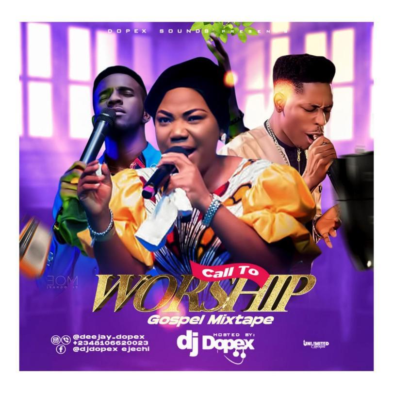 Best Call To Worship DJ Mixtape (Nigeria Non Stop Christain Music)