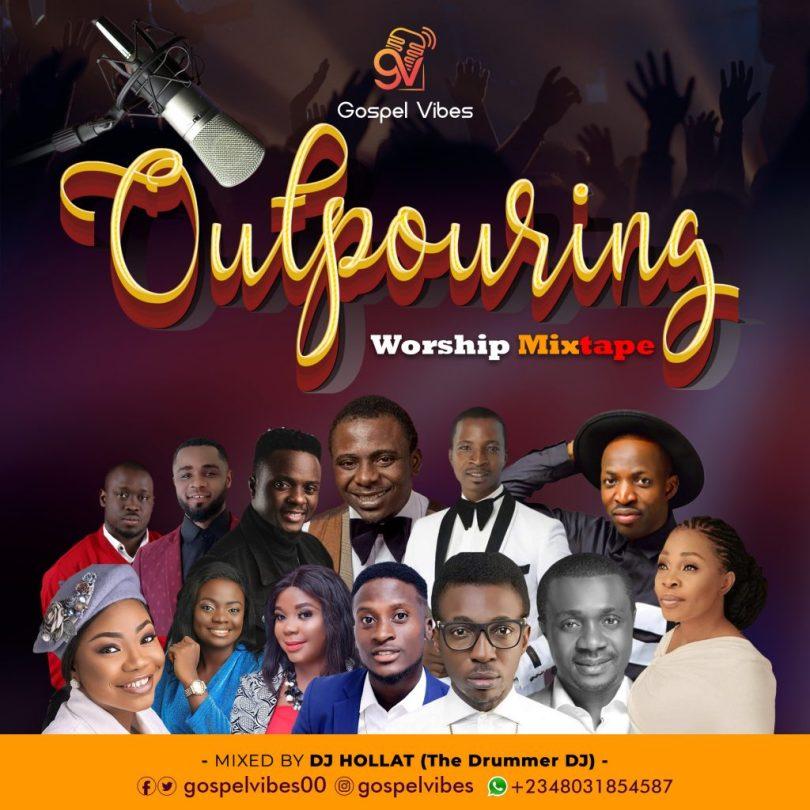 Latest Naija Worship Mixtape (Outpouring Worship Mixtape 2020)
