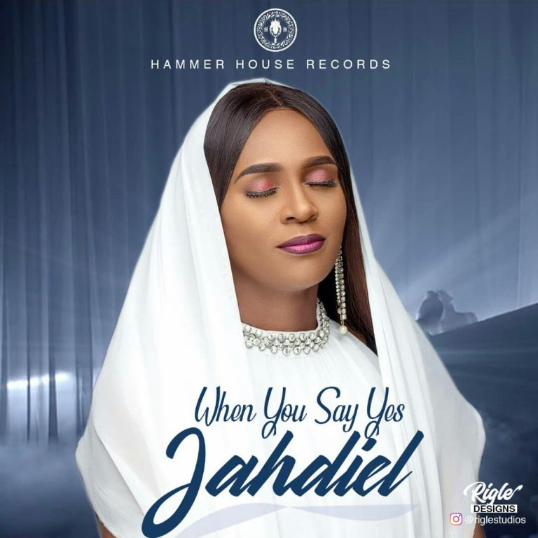 Jahdiel – When You Say Yes(Mp3 Download + Lyrics)