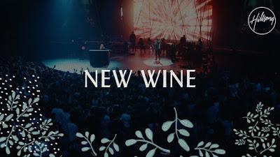 New Wine - Hillsong Worship(Mp3 Download + Lyrics)