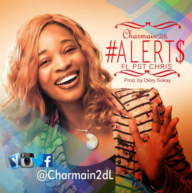 Alert- charmain (Mp3 Download + Lyrics)