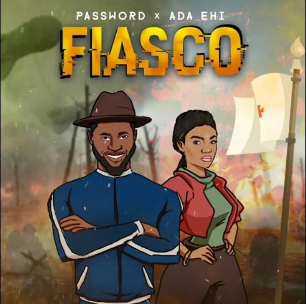 FIASCO feat. Ada Ehi- Password (Mp3 Download + Lyrics)