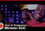 GUC – God of Vengeance (Mp3 Download + Lyrics)
