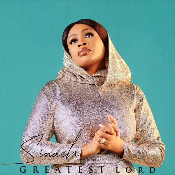 Sinach – Greatest Lord (Mp3 Download + Lyrics)