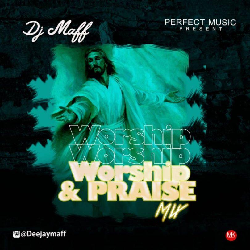 Slow Gospel DJ Mixtape - Nigeria Worship and Praise Mix