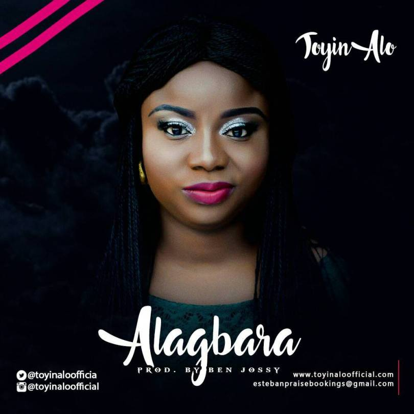 Toyin Alo – Alagbara (Mp3 Download + Lyrics)