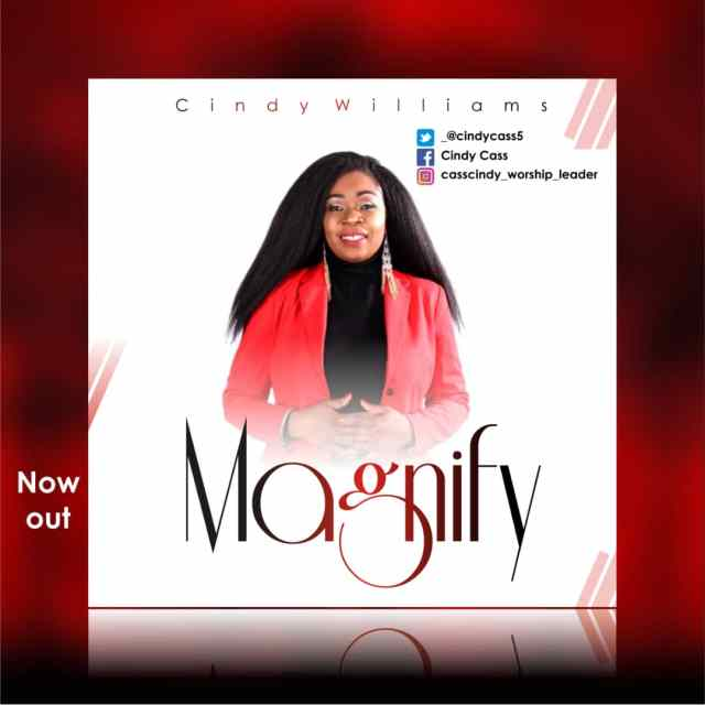 Cindy Williams – Magnify (Mp3 Download + Lyrics)