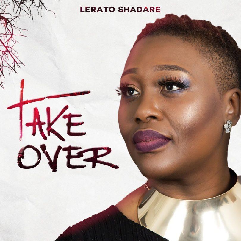 Take over – Lerato Shadare/@SEYILOVEU (Mp3 Download + Lyrics)