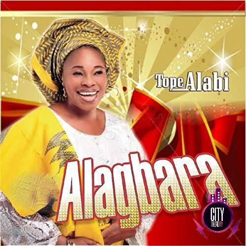 Tope Alabi – Alagbara (Mp3 Download + Lyrics)