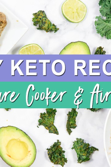 Easy Keto Recipes Using an Air Fryer and Pressure Cooker