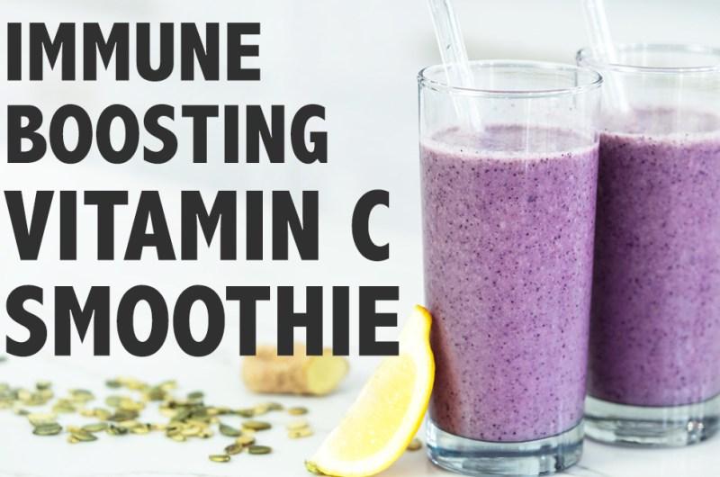 Immune Boosting Vitamin C Smoothie| Immune Boosting Foods