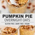 PUMPKIN PIE OVERNIGHT OATS | healthy breakfast recipe!