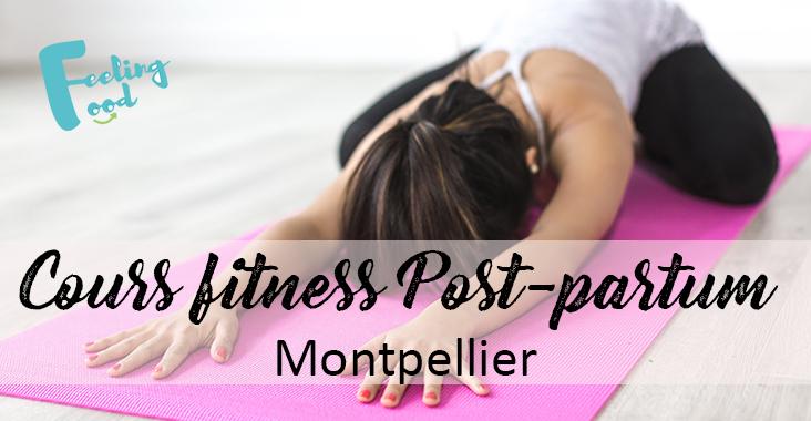 Cours fitness après accouchement à Montpellier