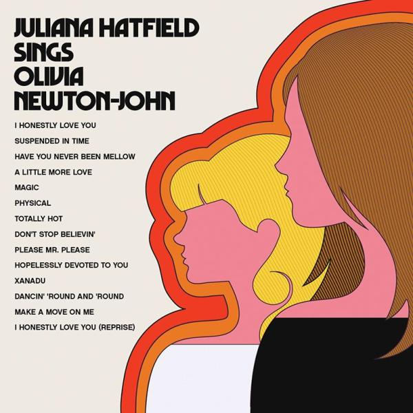 Juliana Hatfield: Juliana Hatfield Sings Olivia Newton John