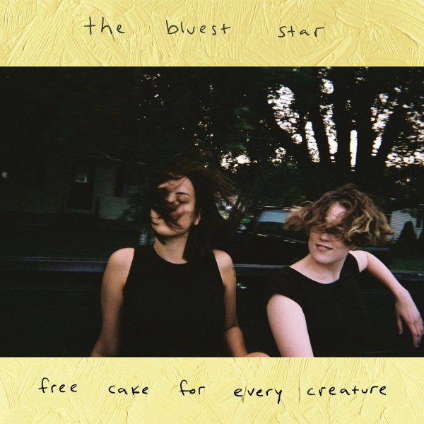Free Cake for Every Creature: The Bluest Star