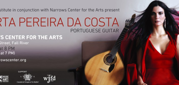 Marta Pereira da Costa Coming to Narrows Center For The Arts in Fall River