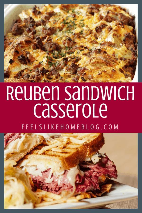 reuben sandwich and casserole