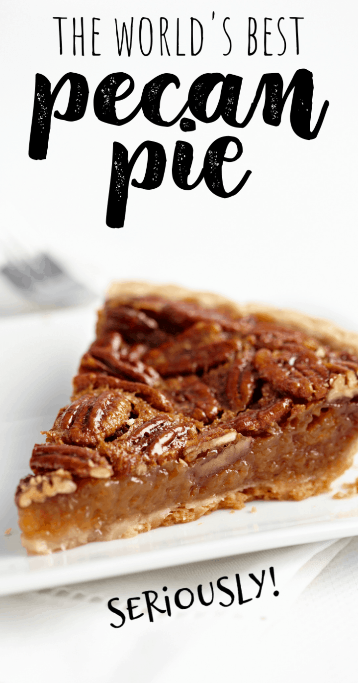The Worlds\' Best Pecan Pie Recipe
