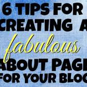 6 Tips for a Fabulous About Page for Your Blog