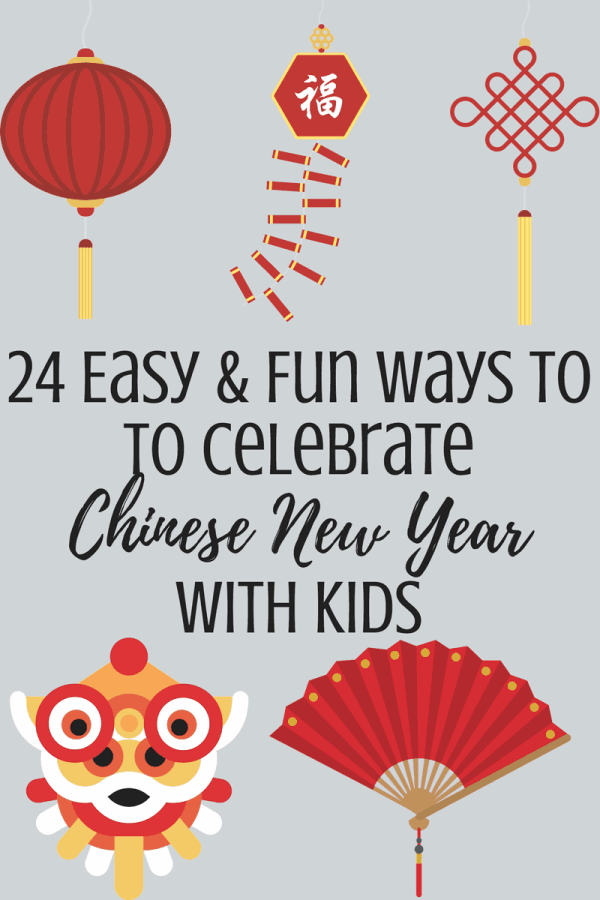 24 Chinese New Year Activities for Kids - Feels Like Home™