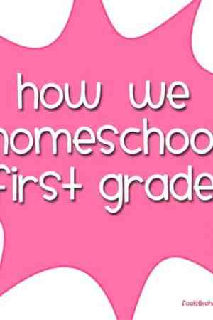 First Grade Homeschool Curriculum