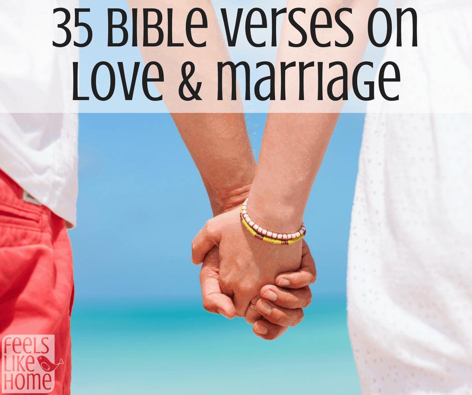35 Bible Verses on Love & Marriage | Feels Like Home™