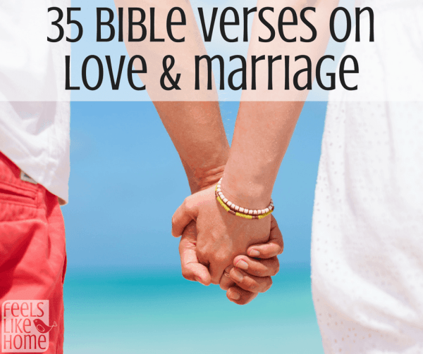 35+ Bible verses on love and marriage - These scriptures would be perfect for a wedding or just for everyday inspiration and encouragement as you go through life with your husband or wife. The quotes are simple words of faith to bring strength and peace to your relationship.