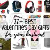 27+ Best Valentines Gift Ideas for Your Handsome Husband