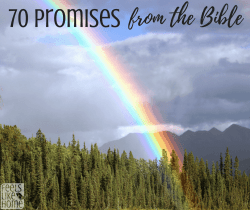 70 of God's promises from the Bible - These encouraging scriptures, verses, and quotes for women and men. Relationships and encouragement by faith.