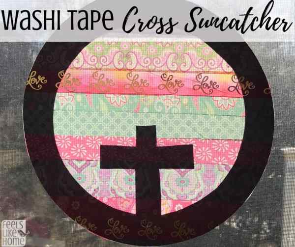 Washi Tape Cross Suncatcher Craft For Kids And Adults Feels Like Home