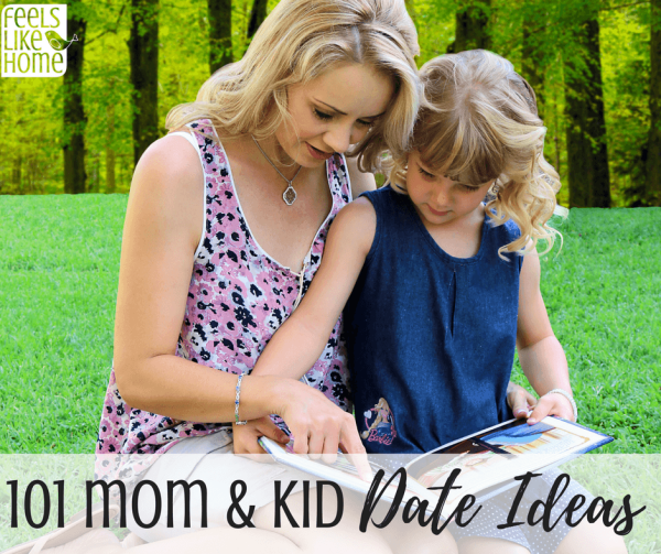 101 Awesome Mommy Daughter Or Mommy Son Date Ideas To Fit Any Budget