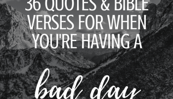 10 Bible Verses for When You're Mad at God | Feels Like Home™